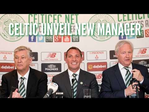 Celtic unveil Brendan Rodgers as their new manager Press Conference