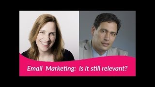 Email Marketing. Is It Still Relevant?