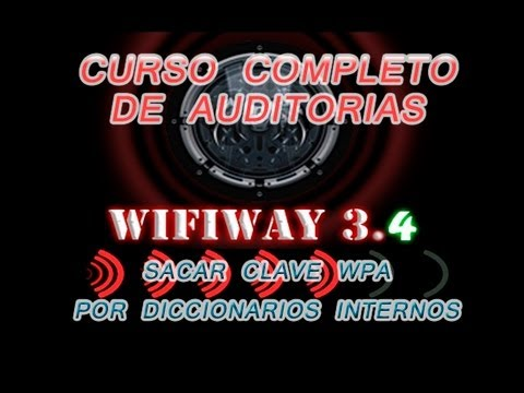 Tutorial sacar clave WPA con diccionarios internos de wifiway