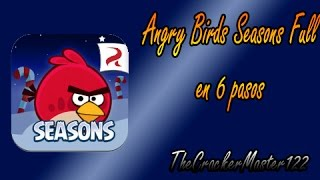 Como descargar Angry Birds Seasons Full en 6 pasos
