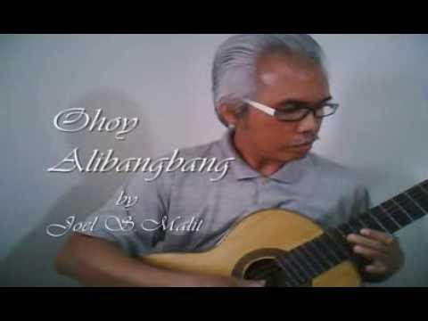 Ohoy Alibangbang - Joel S  Malit video
