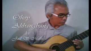 Ohoy Alibangbang - Joel S  Malit