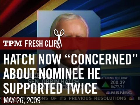 "Hatch Now ""Concerned"" About Nominee He Supported Twice"