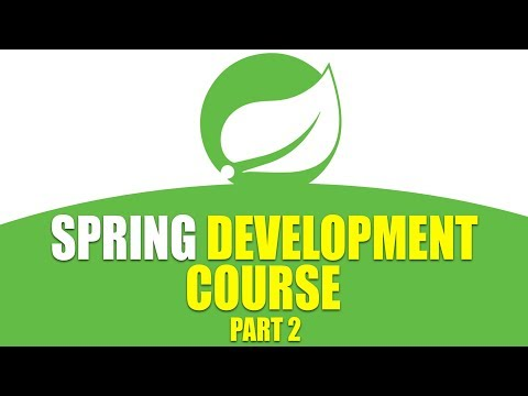 Spring Development Course | Spring Tutorial for Beginners | Part 2 | Eduonix