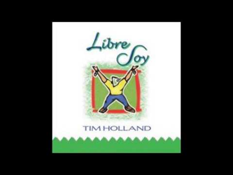 Tim Holland- Libre Soy (Lado B) (Editorial Vida Music)