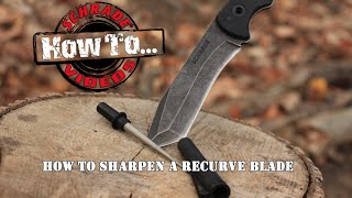 How To Sharpen A Recurve Blade