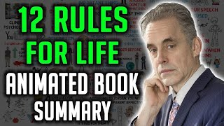 12 RULES FOR LIFE BY JORDAN PETERSON - Animated Book Summary