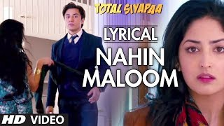 download lagu Nahin Maloom Total Siyapaa Full Song With   gratis