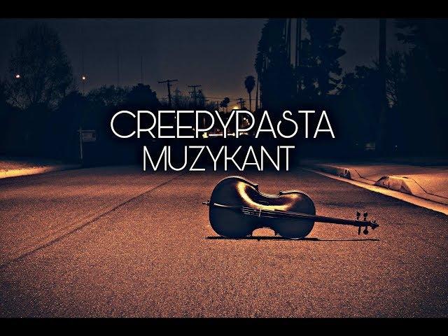 Creepypasta do poduszki - Muzykant [Lektor PL]