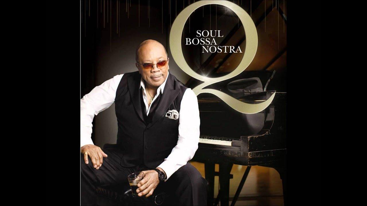 Quincy Jones - Soul Bossa Nostra (feat. Ludacris & Natur ...