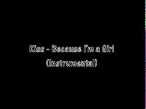 because im a girl kiss № 660501
