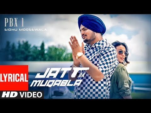 Lyrical :JATT DA MUQABALA Video | Sidhu Moosewala  | Snappy | New Songs 2018