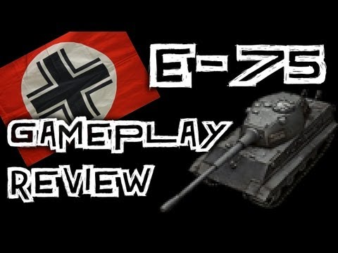 World of Tanks: E-75 Gameplay Review
