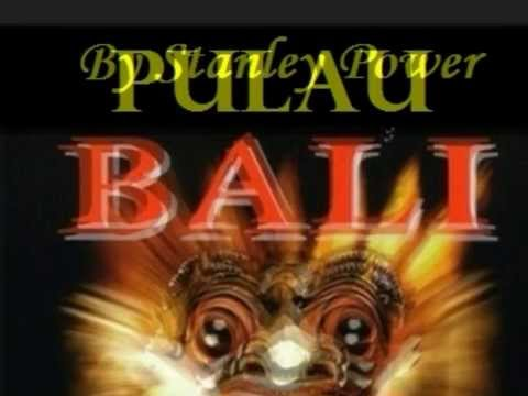 Pulau Bali (An Indonesian Folk Song) Performed by Stanley Power