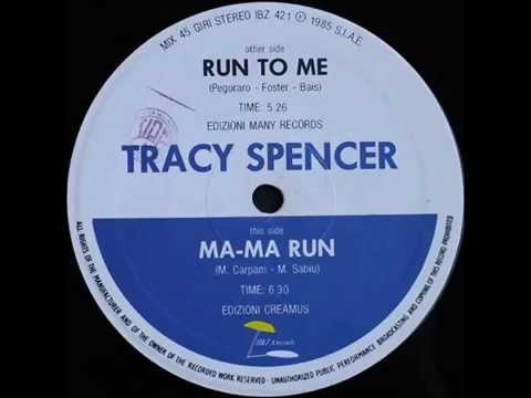 Tracy Spencer – Run To Me (Extended Version)