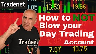 How to NOT Blow your Day Trading Account