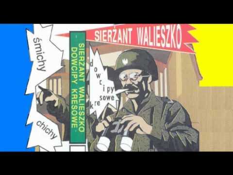 Sierżant Walieszko - Dowcipy Kresowe