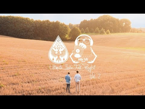 The Ultimate Indie-Folk Playlist  Vol 2