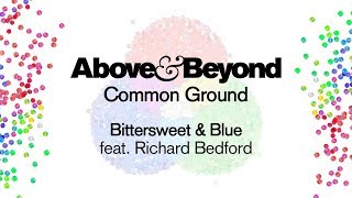 Above & Beyond feat. Richard Bedford - Bittersweet & Blue