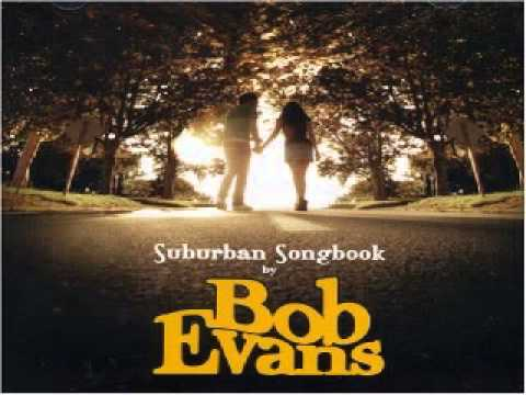 Bob Evans - Darlin Wont You Come