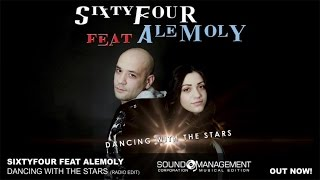Sixtyfour feat Alemoly - Dancing With The Stars