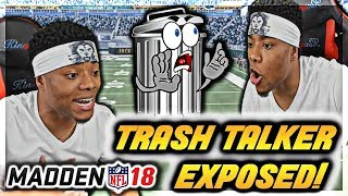 TRASH TALKER GETS EXPOSED!!! | Madden 18 Trash Talk | Madden 19 Online Gameplay