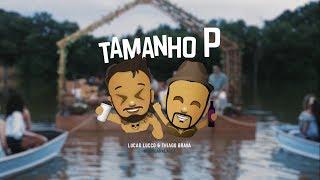 download musica Lucas Lucco e Thiago Brava - Tamanho P DeBoaNaLagoa