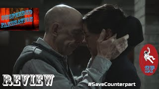 "Counterpart S2E10 ""Better Angels"" - Review"