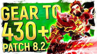 SO MUCH BETTER! GEAR UP To iLvl 430+ FAST: Battle for Azeroth Patch 8.2 Gearing Guide