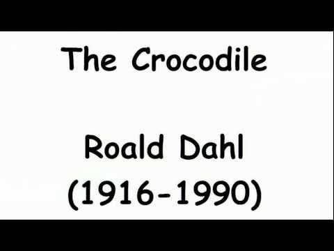 the Crocodile By Roald Dahl (read By Tom O'bedlam) video