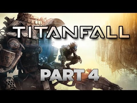 Titanfall – Gameplay Walkthrough Part 4 [Chapter 4: GET BARKER] – W/Commentary