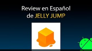 Jelly Jump - Review en Español (Android)
