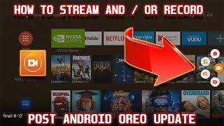 HOW TO STREAM AND RECORD ON THE NVIDIA SHIELD TV | 2018