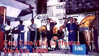 Ceci Cela - Viva La Musica Vis A Vis 1985