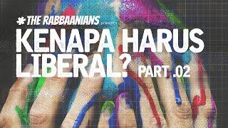 KENAPA HARUS LIBERAL part .02 - UST. DR FIRANDA ANDIRJA, MA