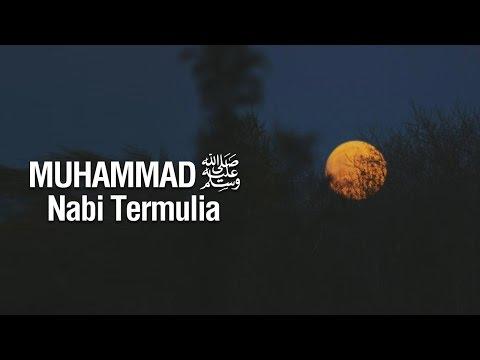 Ustadz Ahmad Zainuddin Al-Banjary - Muhammad Shallallahu 'alaihi Wasallam Nabi Termulia