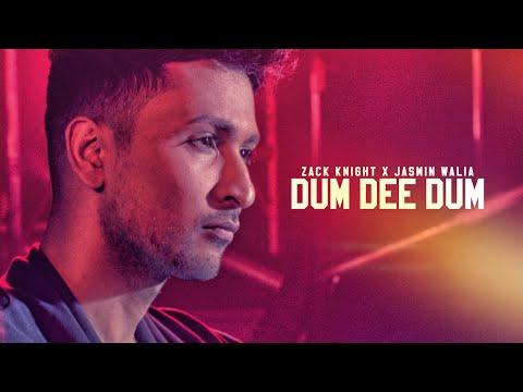 Zack Knight: Dum Dee Dee Dum Full  Song  Jasmin Walia  New Song 2016  TSeries