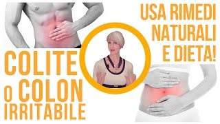 COLON IRRITABILE e COLITE: come affrontarli con i RIMEDI NATURALI