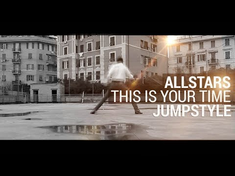 Jumpstyle | Allstars - This Is Your Time [official Video] video
