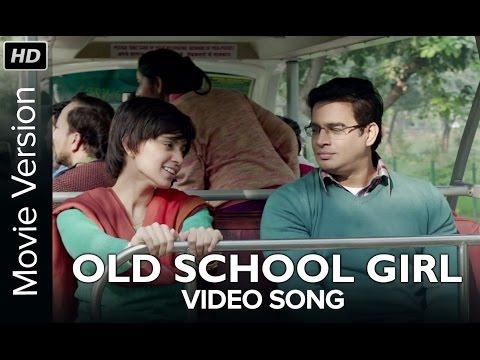 Old School Girl | Full Video Song | Tanu Weds Manu Returns