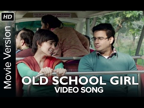 Old School Girl | Full Video Song | Tanu Weds Manu Returns