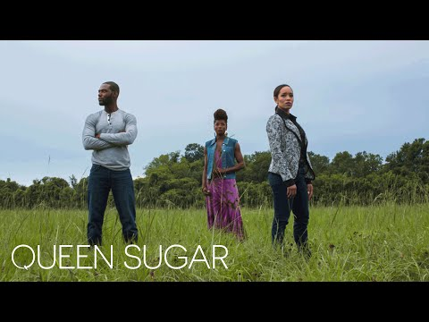 First Look: OWN's Upcoming Original Drama Queen Sugar | Queen Sugar | Oprah Winfrey Network