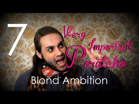 VIP: Very Important Poratcho - Blond Ambition