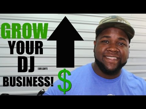 TIPS ON GROWING YOUR DJ BUSINESS   MOBILE DJ TIPS