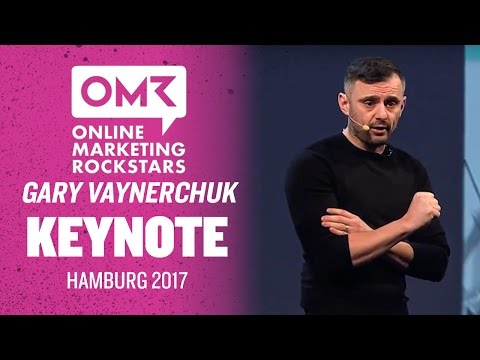 Online Marketing Rockstars Gary Vaynerchuk Keynote | Hamburg 2017