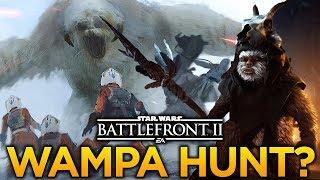 WAMPA HUNT? LEGENDARY HERO SKINS & EWOK HUNT: Star Wars Battlefront 2 Wampa Hunt Game Mode?