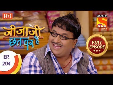 Jijaji Chhat Per Hai - Ep 204 - Full Episode - 19th October, 2018 thumbnail