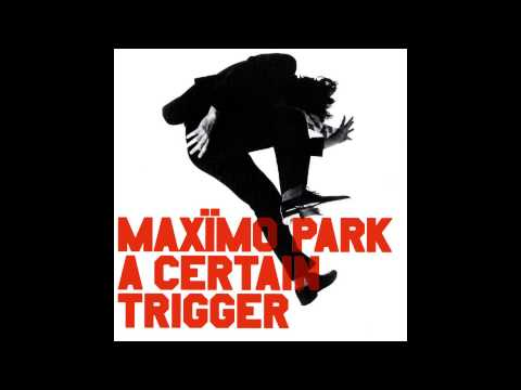 Maxïmo Park - Postcard Of A Painting