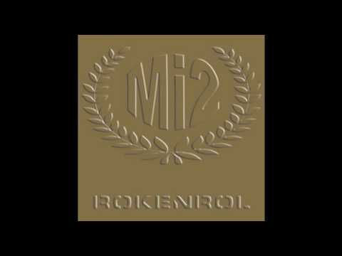Mi2 - Sladka Kot Med