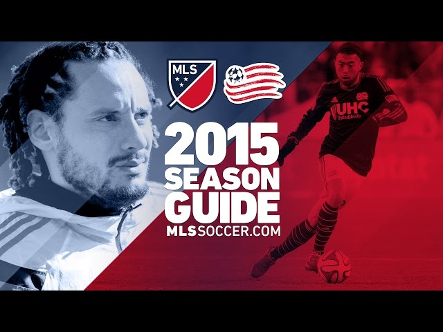 New England Revolution team preview | 2015 MLS Guide